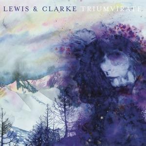 LewisAndClarke-Triumvirate